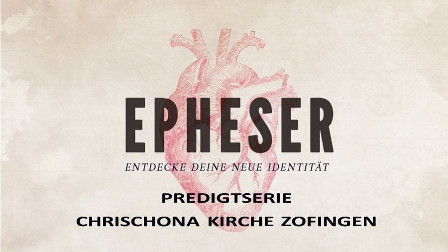 https://www.chrischona-zofingen.ch/wp-content/uploads/2020/04/Predigtserie-Epheser.jpg